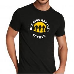 Camiseta Que Dios Reparta Suerte